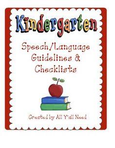 Kindergarten Speech and Language Guidelines & Checklists.   Document speech/language concerns for Speech Language Pathologist