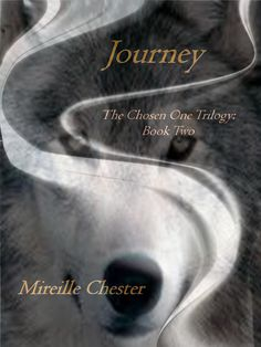 Journey (The Chosen One Trilogy: book two) The Chosen One, Paranormal, Authors, My Books, Romance, Journey, Writing, Reading, My Love
