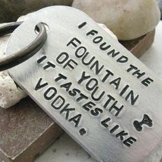 Fountain of Youth Tastes Like Vodka Quote Key Chain by riskybeads, $22.95