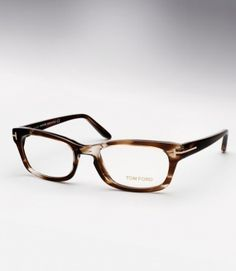 Oh, you would have like these Tom  Ford glasses. They look like you.