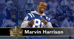 Marvin Harrison has earned his rightful place in the Pro Football Hall of Fame Class of 2016. Learn more about his career and accomplishments in the NFL.