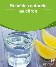 Remèdes #naturels au citron Connaissez-vous tous les #bienfaits du #citron ? Nous vous proposons aujourd'hui des remèdes naturels au citron très #efficaces et utiles au quotidien !