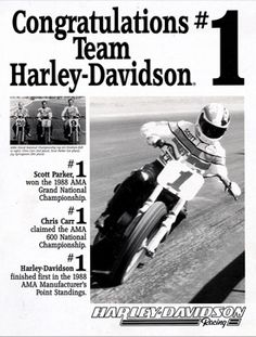 Scott Parker wins the first of his nine AMA Grand National Championships. His total domination is unprecedented in the history of the sport of dirt track motorcycle racing. | Harley-Davidson 1988