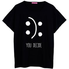 You Decide T Shirt Oversized Boyfriend Womens Ladies Girl Fun Tee Top... ($22) ❤ liked on Polyvore