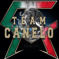 Team Canelo!!! All the way baby, Si Se Puede!!!!!