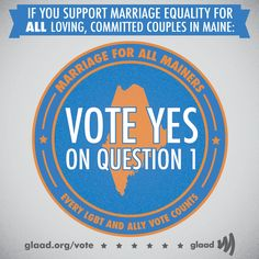 Urge Maine residents to support marriage equality!