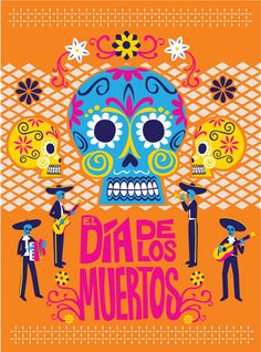 """Poster design for Day of the Dead by artist Nicole Chartier.   Dia de los Muertos! Oct 26-27 & Nov 2-3  """"Day of the Dead"""" at the Kansas Children's Discovery Center.     www.kansasdiscovery.org"""