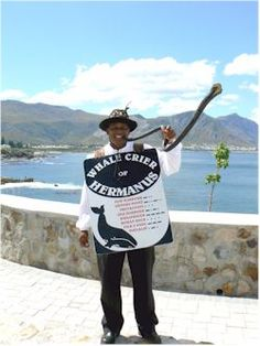 Whale Crier in Hermanus South Africa - the only town in the world that employs a whale crier.