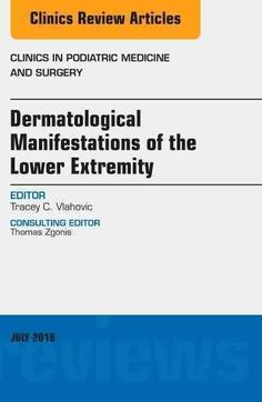 Dermatologic Manifestations Of The Lower Extemity