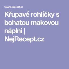 Křupavé rohlíčky s bohatou makovou náplní   NejRecept.cz
