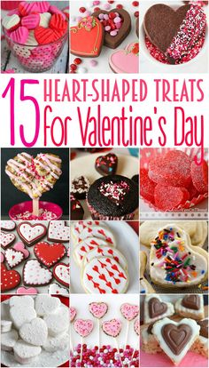 15 Heart Shaped Treats for Your Valentine!