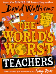 Buy The World's Worst Teachers by David Walliams, Tony Ross and Read this Book on Kobo's Free Apps. Discover Kobo's Vast Collection of Ebooks and Audiobooks Today - Over 4 Million Titles! Parenting Humor, Parenting Tips, Got Books, Books To Read, David Walliams Books, Tony Ross, Children's Book Awards, Teacher Books, First Novel