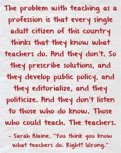 You think you know what teachers do?