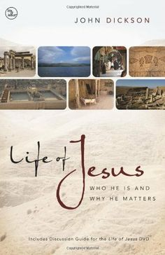 Life of Jesus: Who He Is and Why He Matters by John Dickson. Save 19 Off!. $10.46