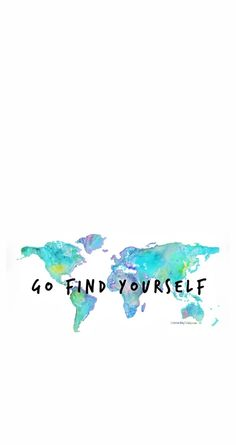 Wallpaper #Fondos de pantalla Go find yourself...