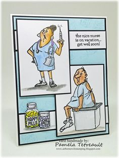 """airbornewife's stamping spot: """"THE NICE NURSE IS ON VACATION"""" card using Art Impressions Get Well stamp set"""
