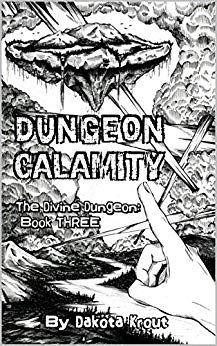 Download Dungeon Calamity Divine Book By Dakota Krout Ebook Free