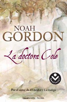 LA DOCTORA COLE. Tercera parte de la trilogía de La Familia Cole.