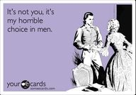 hahaha... its true... I have pretty bad taste in men