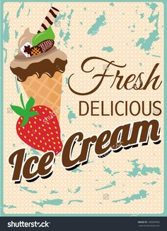 Find Fresh Retro Delicious Ice Cream Poster stock images in HD and millions of other royalty-free stock photos, illustrations and vectors in the Shutterstock collection. Thousands of new, high-quality pictures added every day. Ice Cream Poster, Retro, Icecream, Gingerbread Cookies, Strawberries, Royalty Free Stock Photos, Fresh, Logos, Illustration