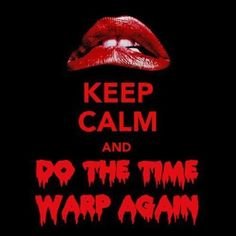 Rocky Horror Picture Show is one of my guilty pleasures!!!! Love going to watch this every holloween!!!!!