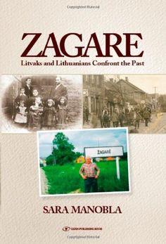 Zagare: Litvaks and Lithuanians Confront the Past Gefen P... https://www.amazon.com/dp/9652296570/ref=cm_sw_r_pi_awdb_x_97HhAbRJ3CRQZ