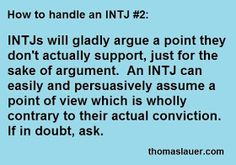 Happenings of an INTJ: INTJ Memes, Humor, and Other - Most of the time yes, but sometimes I just want to get to the point of a subject also there are times my Fi bubbles up and I find I can't defend both sides because I find something morally repulsive.