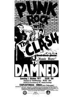 Punk Rock with The Clash & The Damned, Kaufleuten, Zürich, Samstag, 1. Oktober 1977