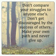Concentrate on Your path  /  Never give up.