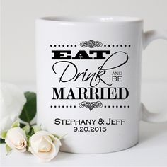 Our Eat Drink and Be Married Personalized Coffee Mugs are perfect guest favors for a coffee bar at your wedding reception. Personalized mugs with Bride and Groom's name and date the design says Eat Drink and Be Married in decorative font