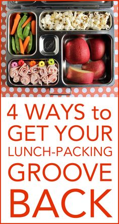 4 Ways to Get Your Lunch-Packing Groove Back