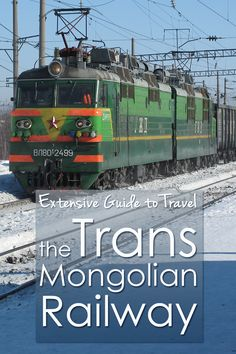 Must read ultimate guide on Travel on the Trans Mongolian Railway from Russia to Mongolia and China.
