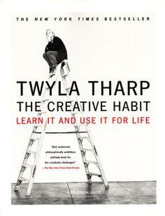 Twyla Tharp 'The Creative Habit'.
