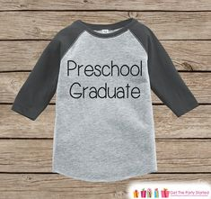 Kids Preschool Graduation - Preschool Graduate Outfit - Preschool Shirt - Grey Raglan - Last Day of School Outfit - Girls or Boys School Top