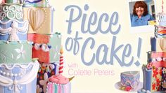 """Craftsy Class:  Piece of Cake! with Colette Peters. Author of """"Cakes to Dream On"""" http://www.amazon.com/gp/product/0471214620?ie=UTF8=0471214620=xm2=learncente0b-20"""
