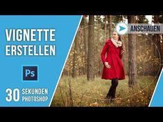 VIGNETTE ERSTELLEN   30 SEKUNDEN PHOTOSHOP   QUICK TIP   TUTORIAL DEUTSCH - YouTube