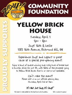 Come support Yellow brick house by checking out the pre-opening of Zoup in Richmond Hill and buy a bowl of Soup. It is running April 1 from Yellow Brick Houses, Pre Opening, Community Foundation, Richmond Hill, Bowl Of Soup, Running, Racing, Keep Running, Track