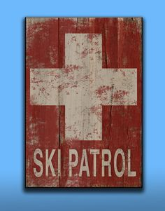 Downstairs theme Ski Patrol handmade wooden sign. Approx. by DesignHouseDecor