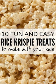 Get the whole family together for these 10 fun and easy treats to make with kids :)