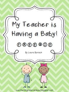 My Teacher is Having a Baby ~ FREEBIE