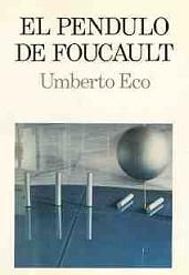 El péndulo de Foucault de Umberto Eco es uno de los títulos que se vuelven de lectura obligatoria, ideal para quienes se sienten atraídos por el mundo de la magia, los misterios y el esoterismo.