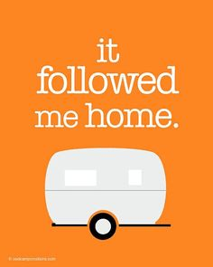 It followed me home..... #camper