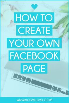 How to Create Your Own Facebook Page | Creating a Facebook page is really easy. I will walk you through step by step how to create one for your blog.