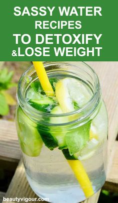 Sassy Water Recipes To Detoxify And Lose Weight