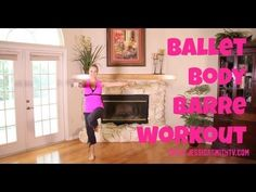 ▶ Exercise, Ballet, Free Full Length Online Barre Workout: Ballet Body - YouTube  Requires weights. Will get you sweating 5 min. in, but still fun.