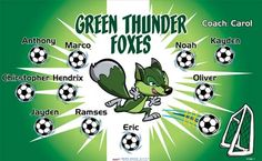Foxes-Thunder-Green-47380  digitally printed vinyl soccer sports team banner. Made in the USA and shipped fast by BannersUSA. www.bannersusa.com