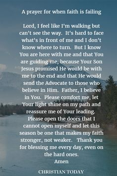 A prayer for when you feel like everything is falling apart, and your faith is not where you expected. It may be hard, but put your trust in the Lord, and your faith with sustain you