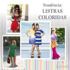 Listras coloridas são tendência!