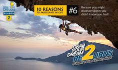 You may have a flair for languages, you may be an excellent rock-climber, how will you know unless you #GrabYourDream: http://cnk.com/participategyd2