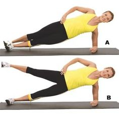 Lie on your left side with your elbow directly beneath your shoulder and legs stacked. Brace your abs and lift your hips off the floor until you're balancing on your forearm and feet and your body forms a diagonal line  (A)  . Lift your right leg at least 6 inches  (B)  . Lower and repeat. Complete all reps, then repeat on your right side. That's 1 set.